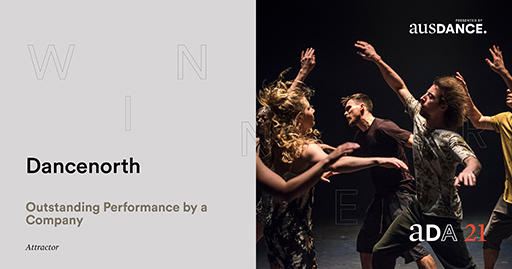 Dancenorth, Outstanding Performance by a Company for 'Attractor'