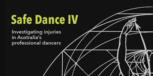 Safe Dance IV Investigating injuries in Australia's professional dancers