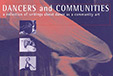 Dancers and communities: a collection of writings about dance as a community art